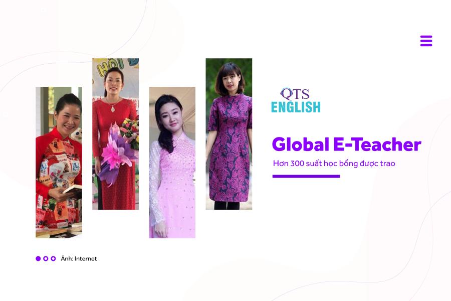 Học bổng Global E- Teacher được trao hết 300 suất cho giáo viên khắp mọi miền đất nước